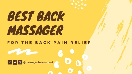 Best Back Massager for the back pain
