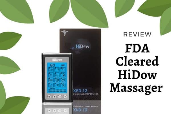 FDA Cleared HiDow Massager Review