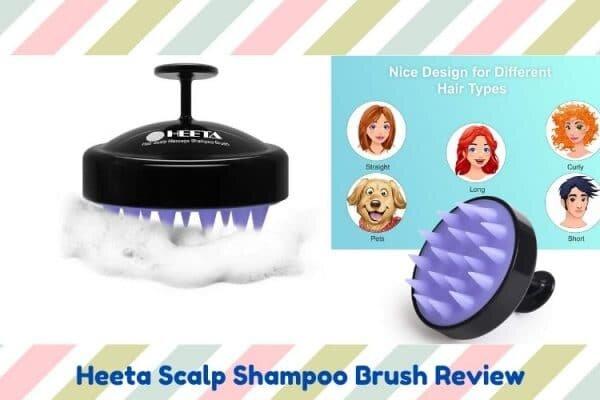 Heeta Scalp Shampoo Brush Review